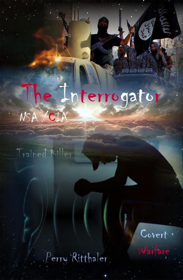 The-Interrogator Written By Perry Ritthaler